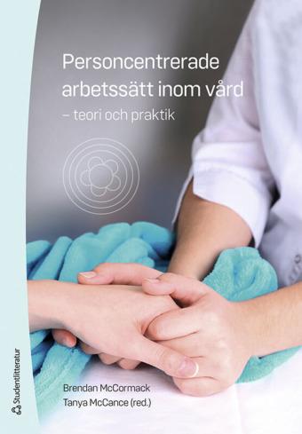 Ny bok sätter fokus på den personcentrerade vården